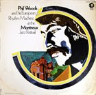 PHIL WOODS Phil Woods and his European Rhythm Machine at the Montreux Jazz Festival album cover
