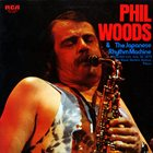 PHIL WOODS Phil Woods & The Japanese Rhythm Machine album cover