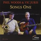 PHIL WOODS Phil Woods & Vic Juris : Songs One album cover