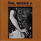 PHIL WOODS Pot Pie album cover