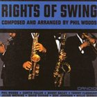 PHIL WOODS Rights of Swing album cover