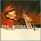 PHIL WOODS The Rev and I album cover
