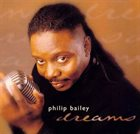 PHILIP BAILEY Dreams album cover