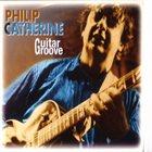 PHILIP CATHERINE Guitar Groove album cover