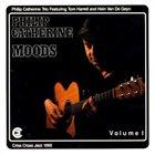 PHILIP CATHERINE Moods, Volume 1 album cover