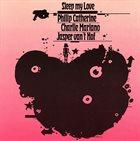 PHILIP CATHERINE Sleep My Love album cover