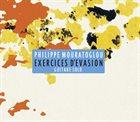 PHILIPPE MOURATOGLOU Exercices D'Evasion - Guitare Solo album cover