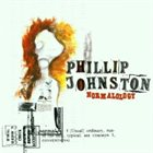 PHILLIP JOHNSTON Normalology album cover
