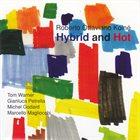 ROBERTO OTTAVIANO Roberto Ottaviano Koiné : Hybrid And Hot album cover