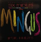 ROBERTO OTTAVIANO Roberto Ottaviano, Six Mobiles ‎: Mingus - Portrait In Six Colours album cover