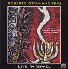 ROBERTO OTTAVIANO Roberto Ottaviano Trio : Live In Israel album cover