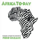 PIERO UMILIANI Africa To-Day album cover