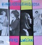 PIERO UMILIANI Bianco, Rosso, Giallo, Rosa album cover