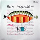 PIERO UMILIANI Bon Voyage !!! album cover