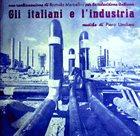 PIERO UMILIANI Gli Italiani E L'Industria album cover