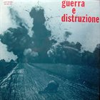 PIERO UMILIANI Guerra E Distruzione album cover