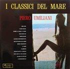 PIERO UMILIANI I Classici Del Mare album cover
