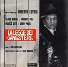 PIERO UMILIANI La Legge Dei Gangsters (Colonna Sonora Originale Del Film) album cover