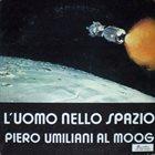 PIERO UMILIANI L'Uomo Nello Spazio album cover