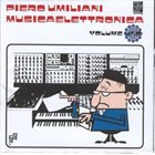 PIERO UMILIANI Musicaelettronica Volume Uno album cover