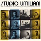 PIERO UMILIANI Studio Umiliani (rare and unreleased tracks from Sound Work Shop archives 1967-1983) album cover