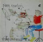 PIERRE COURBOIS Independence album cover