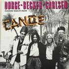 PIERRE DØRGE Dørge, Becker & Carlsen Featuring Marilyn Mazur : Canoe album cover