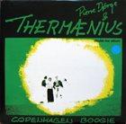PIERRE DØRGE Pierre Dørge & Thermænius : Copenhagen Boogie album cover