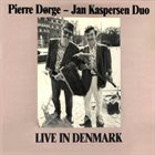 PIERRE DØRGE Pierre Dørge, Jan Kaspersen Duo ‎: Live In Denmark album cover