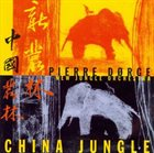 PIERRE DØRGE Pierre Dørge's New Jungle Orchestra : China Jungle album cover