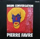 PIERRE FAVRE Drum Conversation album cover