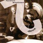 PIERRE FAVRE Pierre Favre, Michel Godard : Deux album cover