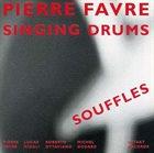 PIERRE FAVRE Souffles album cover