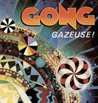 PIERRE MOERLEN'S GONG Gazeuse! album cover