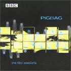 PIGBAG The BBC Sessions album cover