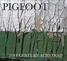 PIGFOOT 21st Century Acid Trad album cover
