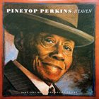 PINETOP PERKINS Heaven album cover