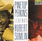 PINETOP PERKINS Pinetop Perkins / Hubert Sumlin ‎: Legends album cover