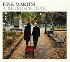 PINK MARTINI A Retrospective album cover