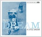 PINK MARTINI Dream A Little Dream album cover