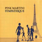 PINK MARTINI Simpatique album cover