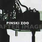 PINSKI ZOO After Image - Live Concert Recordings 2002 - 2005 album cover