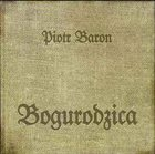 PIOTR BARON Bogurodzica album cover