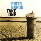 PIOTR BARON Take One album cover
