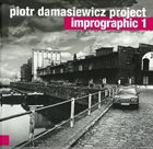 PIOTR DAMASIEWICZ Imprographic 1 album cover