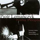 PIOTR LEMAŃCZYK Naha People album cover