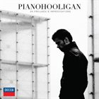 PIOTR ORZECHOWSKI (PIANOHOOLIGAN) 24 Preludes & Improvisations album cover