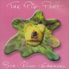 PIP PYLE The Pig Part (as Pyle - Iung - Greaves) album cover