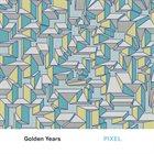 PIXEL Golden Years album cover