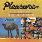 PLEASURE Dust Yourself Off/Accept No Substitutes album cover